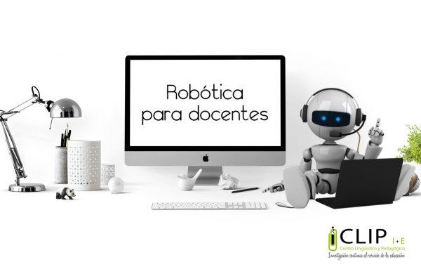 Curso de capacitación – Robótica educativa como herramienta de aprendizaje en el aula (Nivel iniciación)